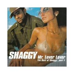 SHAGGY - Mr Lover,Lover-The Best Of Shaggy Part1 CD