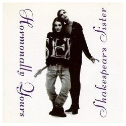 SHAKESPEAR'S SISTERS - Hormonally Yours CD