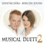 BERECZKI ZOLTÁN ÉS SZINETÁR DÓRA - Musical Duett 2. CD