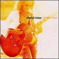 SHERYL CROW - C'Mon C'Mon CD