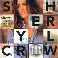 SHERYL CROW - Tuesday Night Music CD