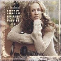 SHERYL CROW - Very Best Of CD