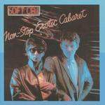 SOFT CELL - Non Stop Erotic Cabaret CD
