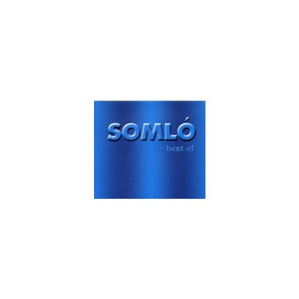 SOMLÓ TAMÁS - Best Of CD