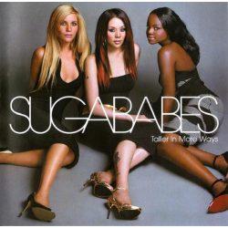 SUGABABES - Taller In More Ways CD