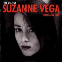 SUZANNE VEGA - Tried And True:The Best Of CD