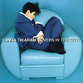 TANITA TIKARAM - Lovers In The City CD