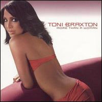 TONI BRAXTON - More Than A Woman CD