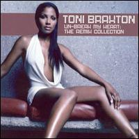 TONI BRAXTON - Un-Break My Heart: The Remix Collection CD