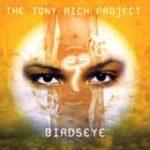 TONY RICH PROJECT - Birdseye CD