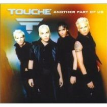TOUCHE - Another Part Of Us CD