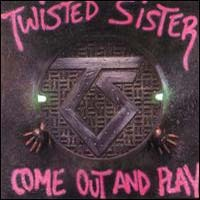 TWISTED SISTER - Come Out And Play CD