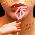 TWISTED SISTER - Love Is For Suckers CD
