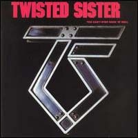 TWISTED SISTER - You Can't Stop Rock CD