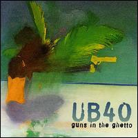 UB40 - Guns In The Ghetto CD