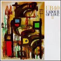 UB40 - Labour Of Love 2 CD