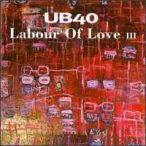 UB40 - Labour Of Love III CD