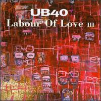 UB40 - Labour Of Love III CD