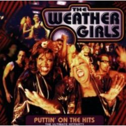 WEATHER GIRLS - Puttin' On The Hits-2000 CD