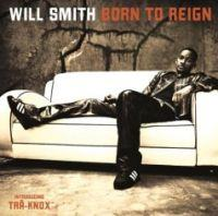 WILL SMITH - Born To Reign CD