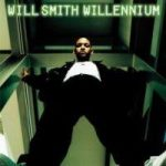 WILL SMITH - Willenium CD