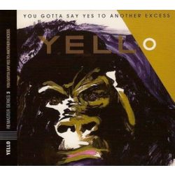 YELLO - You Gotta Say Yes To Another Excess /remastered/ CD