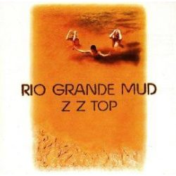 ZZ TOP - Rio Grande Mud CD