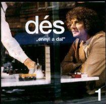 DÉS LÁSZLÓ - Ennyi A Dal CD