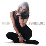 JENNIFER LOPEZ - Rebirth /cd+dvd/ CD