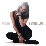 JENNIFER LOPEZ - Rebirth /cd+dvd/ CD