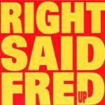 RIGHT SAID FRED - Up CD