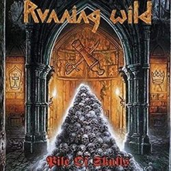 RUNNING WILD - Pile Of Skulls / vinyl bakelit / LP