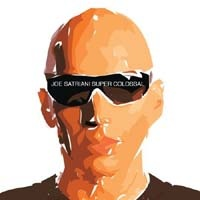 JOE SATRIANI - Super Colossal CD