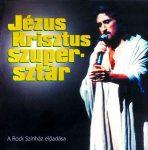 MUSICAL ROCKOPERA - Jézus Krisztus Szupersztár CD