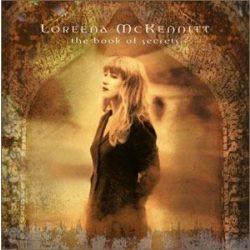 LOREENA MCKENNITT - The Book Of Secrets CD