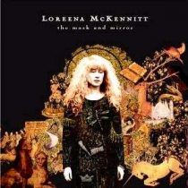 LOREENA MCKENNITT - The Mask And Mirror CD