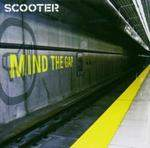 SCOOTER - Mind The Gap CD