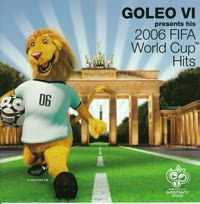 VÁLOGATÁS - Goleo VI Presents His 2006 FIFA World Cup Hits CD