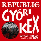 REPUBLIC - Győri Kex /cd+dvd/ CD
