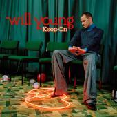 WILL YOUNG - Keep On CD