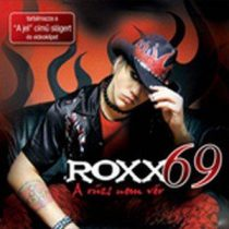 ROXX69 - A Rúzs Nem Vér CD