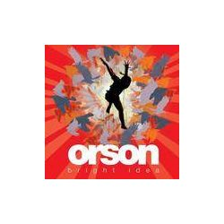 ORSON - Bright Idea CD