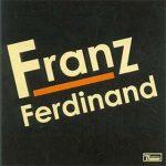 FRANZ FERDINAND - Franz Ferdinand CD