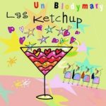LAS KETCHUP - Un Blodymary CD