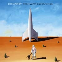 TOM PETTY - Highway Companion CD