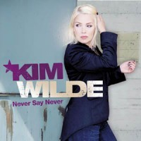 KIM WILDE - Never Say Never CD