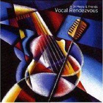 AL DI MEOLA - Vocal Rendevouz CD