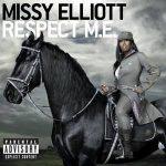 MISSY ELLIOT - Respect Me CD