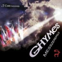 GHYMES - Messzerepülő CD