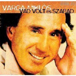 VARGA MIKLÓS - Vad Volt És Szabad CD